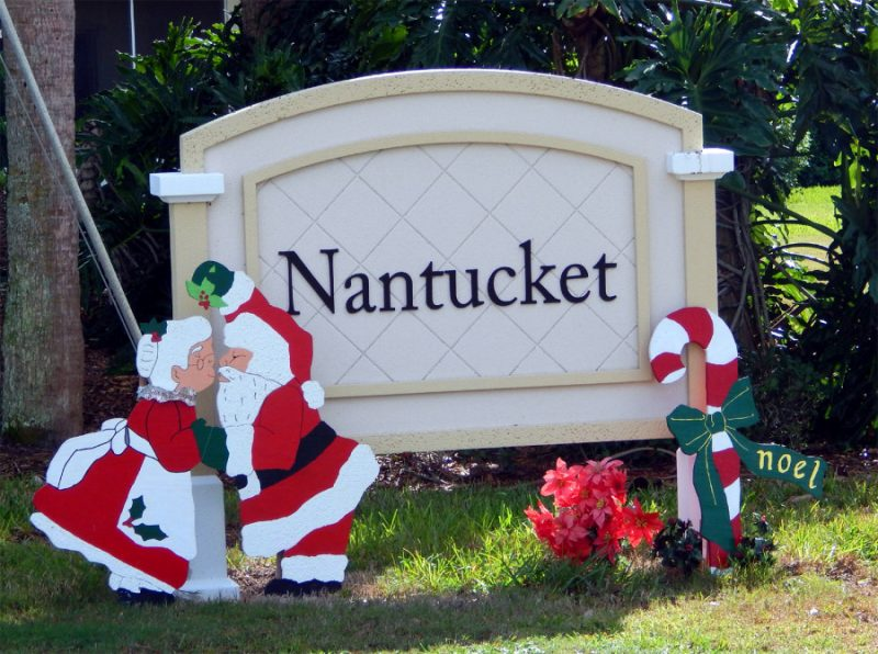Santa Clause by NANTUCKET Association sign in Sun City Center, Florida