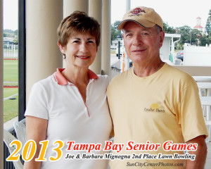 Joe and Barbara Mignogna placed 2nd in Lawn Bowling Tournament at 2013 Tampa Bay Senior Games. Joe is currently the President of the Sun City Lawn Bowling Club.