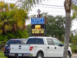 Trinity Baptist Church has LED road display sign with encouraging words for drivers on 674 Sun City Center