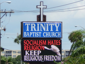 "Church LED sign on 674 reads ""Socialism Hates Religion, Keep Religious Freedom"""