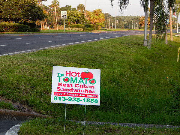 MAY 24, 2015 - temporary road sign on 674, The Hot Tomato - Best Cuban Sandwiches, Ruskin, FL (813) 938-1888